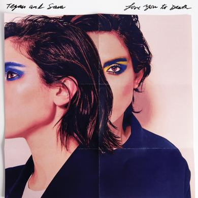Tegan & Sara Love You To Death Vinyl