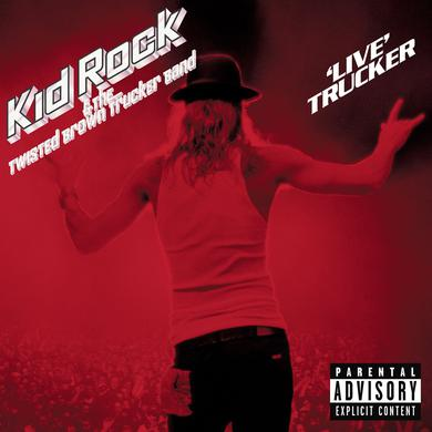 Kid Rock 'Live' Trucker (Explicit) (2LP)