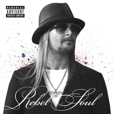 Kid Rock Rebel Soul CD
