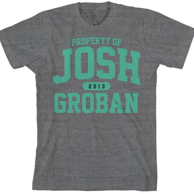 Josh Groban Property of 2013 T-Shirt