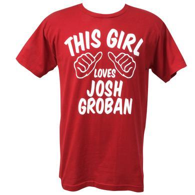 Josh Groban This Girl T-Shirt