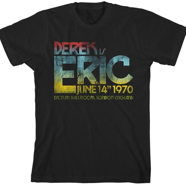 Eric Clapton Derek Is Eric T-Shirt