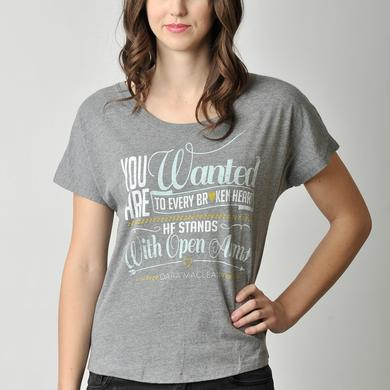 Dara Maclean You Are Wanted Slouchy T-Shirt