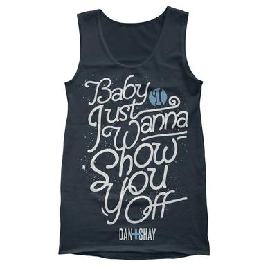 Dan + Shay Show You Off Tank Top