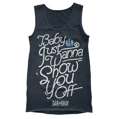 Dan + Shay Show You Off Tank Top