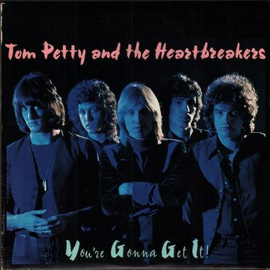 Tom Petty and the Heartbreakers You're Gonna Get It Vinyl