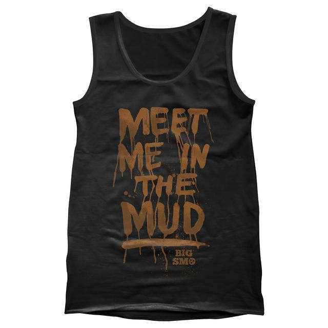 Big Smo Meet Me In The Mud Tank Top