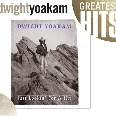 Dwight Yoakam Just Lookin' For A Hit CD