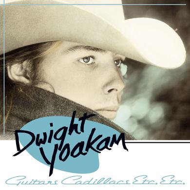 Dwight Yoakam Guitars, Cadillacs, Etc., Etc. Vinyl