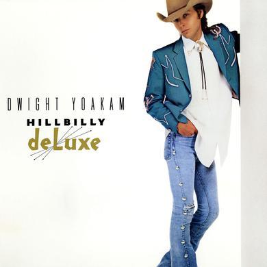 Dwight Yoakam Hillbilly Deluxe Vinyl