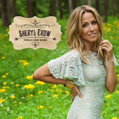 Sheryl Crow Feels Like Home Digital Album