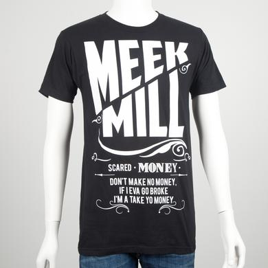 Meek Mill Scared Money T-Shirt