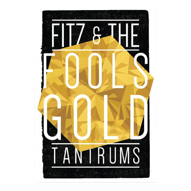 Fitz & The Tantrums Fools Gold Poster
