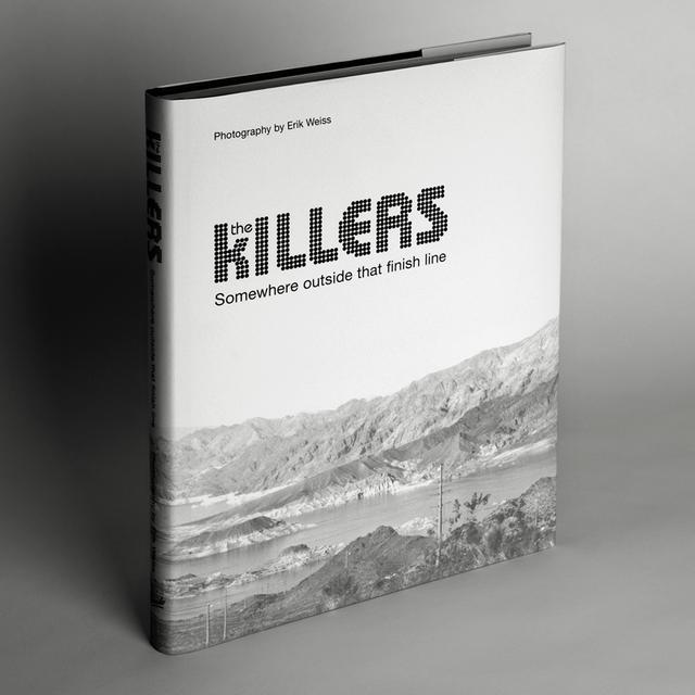 The Killers Somewhere Outside That Finish Line Book