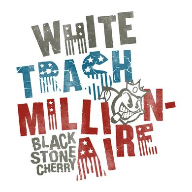 Black Stone Cherry White Trash Millionaire Boy Beater