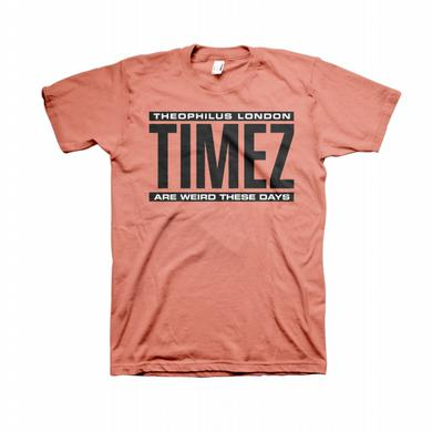 Theophilus London Timez Are Weird T-shirt
