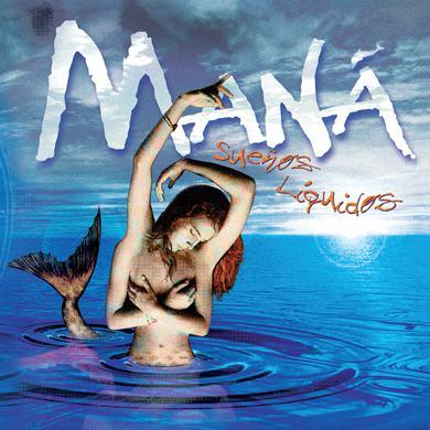 Mana Sueños Liquidos (Vinyl)