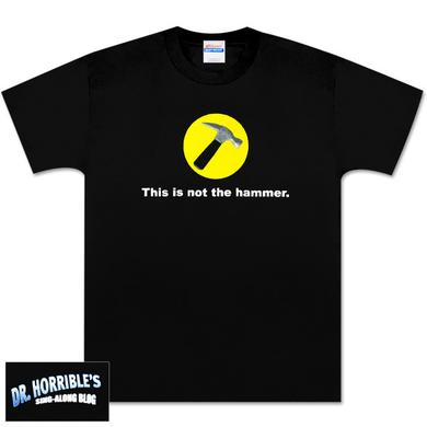 Dr. Horrible™ This is Not the Hammer T-Shirt