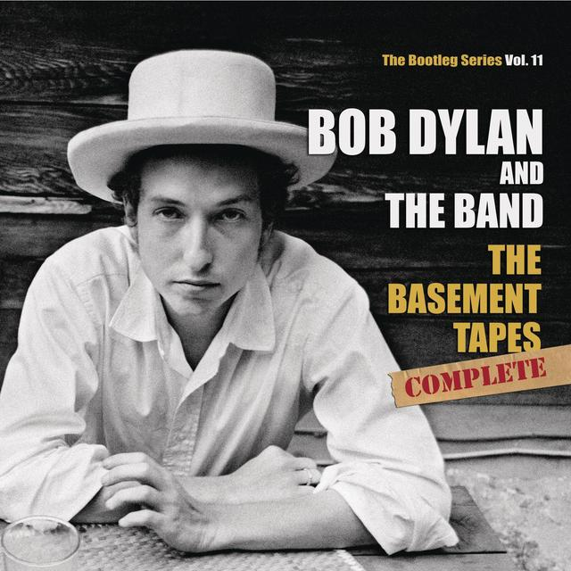 Bob Dylan The Bootleg Series, Vol. 11: The Basement Tapes