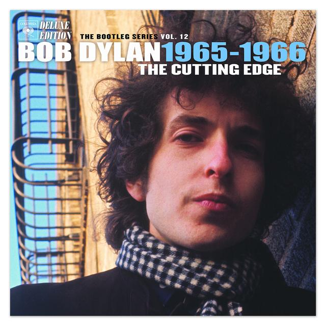 Bob Dylan The Bootleg Series, Vol. 12: The Cutting Edge 1965 – 1966