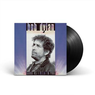 Bob Dylan Good As I Been To You (1LP)
