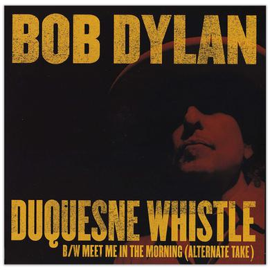 "Bob Dylan -Duquesne Whistle 7"" Single Vinyl"