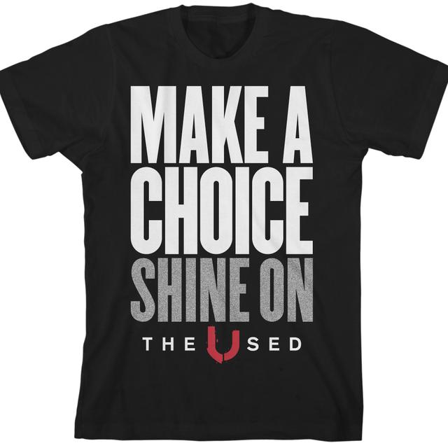 The Used Choices T-shirt