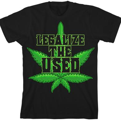 Legalize The Used T-Shirt