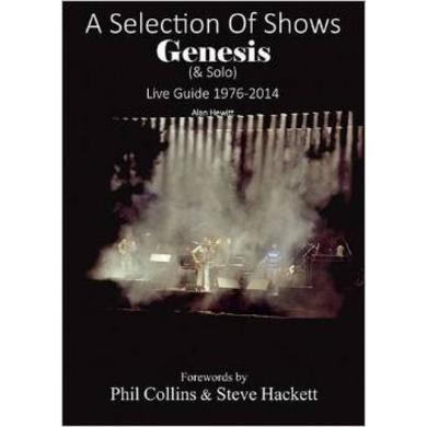 A Selection of Shows, Genesis & Solo Live Guide 1976-2014