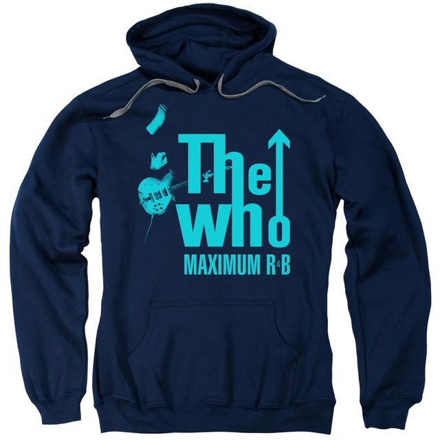 The Who Hoodie | MAXIMUM R&B Pull-Over Sweatshirt
