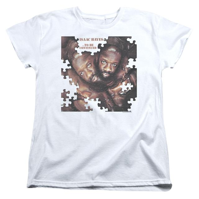 Isaac Hayes Women's Shirt | TO BE CONTINUED Ladies Tee