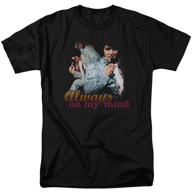 Elvis Presley Shirt | ALWAYS ON MY MIND T Shirt