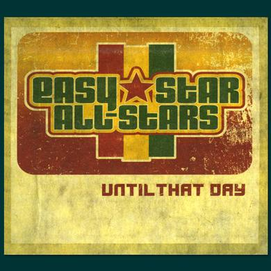 Easy Star Records Until That Day CD
