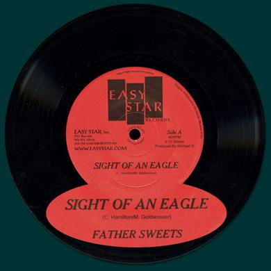 "Easy Star Records Father Sweets ""Sight of an Eagle"" 7"" Vinyl Single"