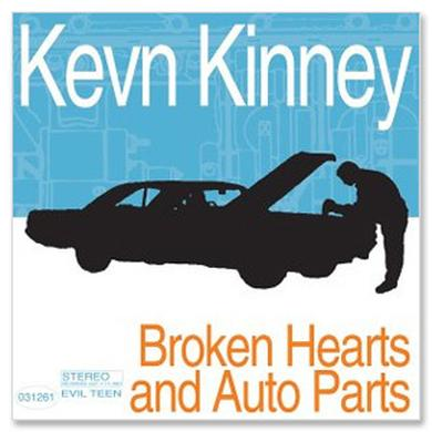Evil Teen Records Kevn Kinney - Broken Hearts And Auto Parts CD