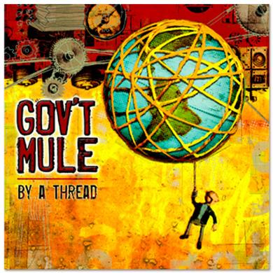 Evil Teen Records Gov't Mule - By a Thread CD