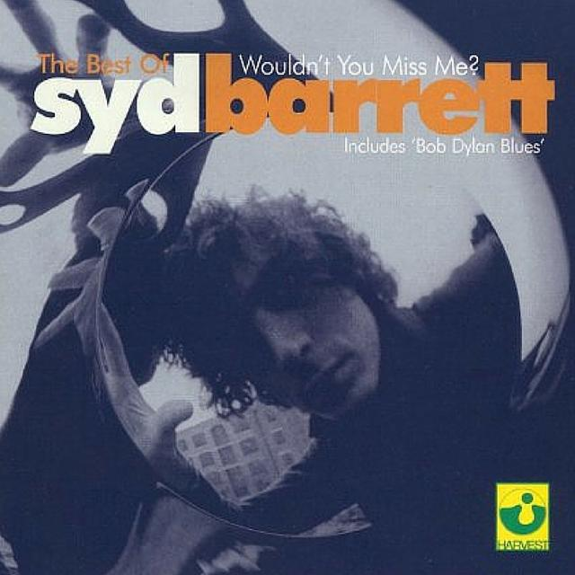 Wouldn't You Miss Me?  The Best Of Syd Barrett CD