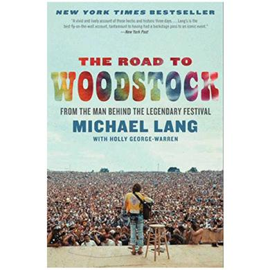 The Road To Woodstock - Paperback Edition