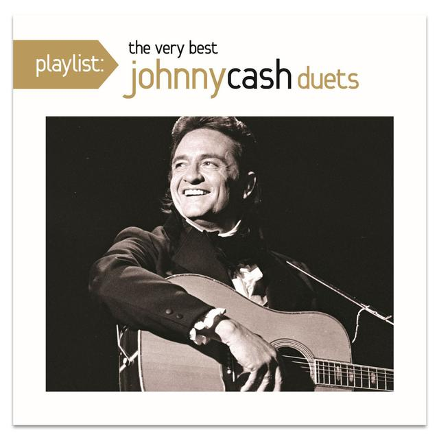 Playlist: The Very Best Johnny Cash Duets CD