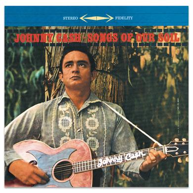 Johnny Cash Songs Of Our Soil CD