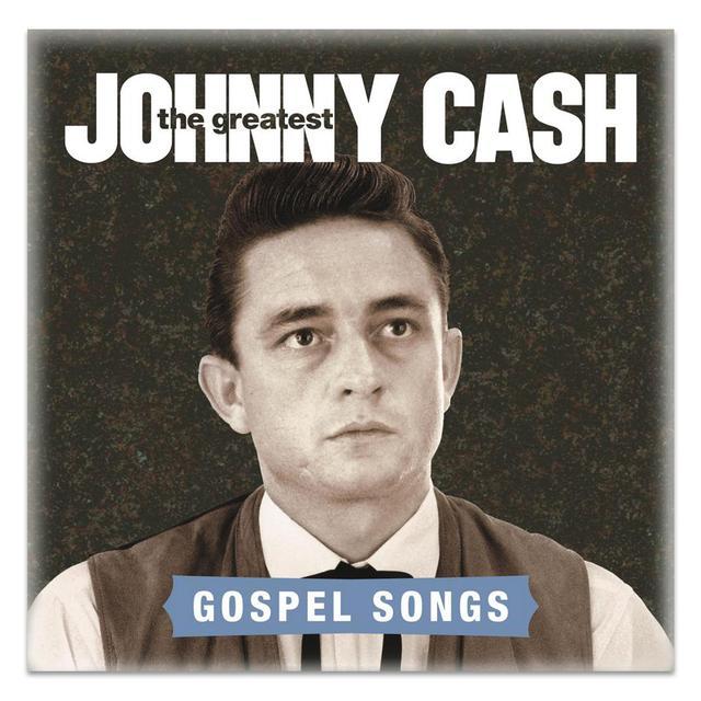 Johnny Cash The Greatest: Gospel Songs CD
