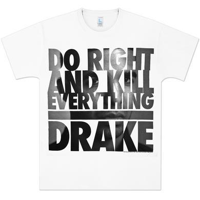 Drake Do Right T-Shirt