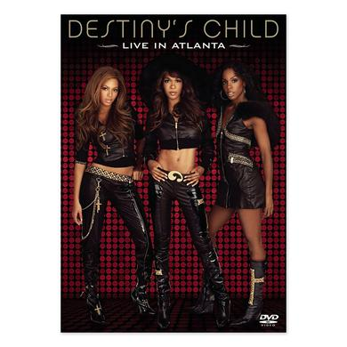Destiny's Child Live In Atlanta DVD
