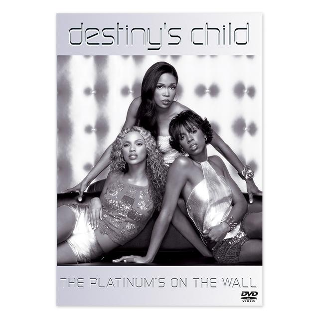 Destiny's Child Platinum's On The Wall DVD