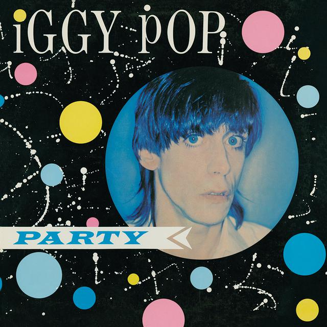 Iggy and the Stooges Iggy Pop - Party (180 Gram Audiophile Vinyl/Ltd. Anniversary Edition/Gatefold Cover)