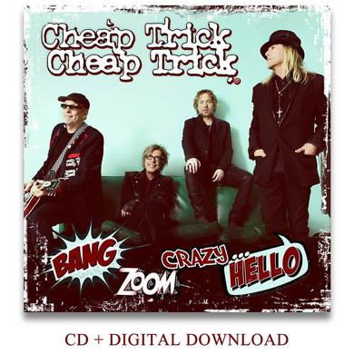 Cheap Trick Bang, Zoom. Crazy.... Hello - CD & Digital Download