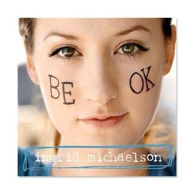 Ingrid Michaelson Be Ok CD