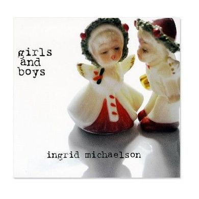 Ingrid Michaelson Girls and Boys CD