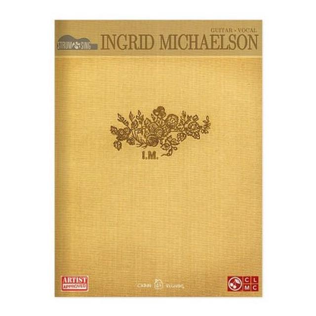 Ingrid Michaelson Guitar Strum & Sing Songbook