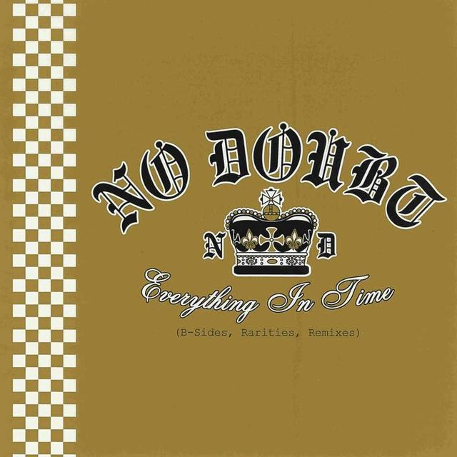 No Doubt Everything in Time CD
